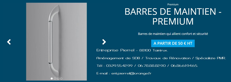 Barre de maintien Premium - Entreprise Pierrel - 88100 Taintrux. 03.29.55.42.99.